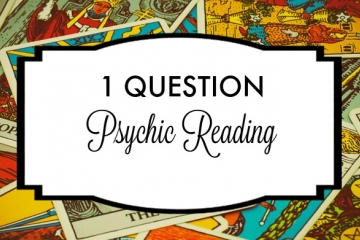 1 Question Psychic Reading - Spiritually Guided Tarot Reading